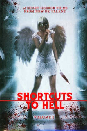 Shortcuts to hell: volume 1