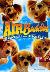 Air buddies - cinque cuccioli alla riscossa