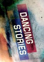 Dancing stories