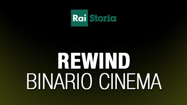 Rewind binario cinema: fango e gloria