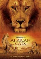 African cats – kingdom of courage