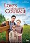 Quando l'amore diventa coraggio