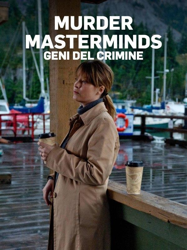 Murder masterminds - geni del crimine - 1^tv