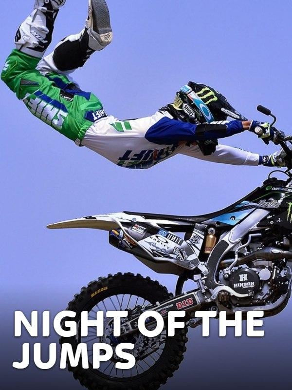 Freestyle motocross: night of the jumps