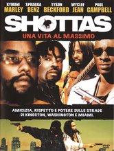 Shottas - una vita al massimo