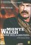 Il nome della giustizia - Monte Walsh