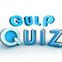 Gulp quiz